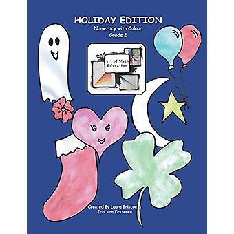 Numeracy with Colour - Art of Math Education (Grade 2 Holiday Edition)
