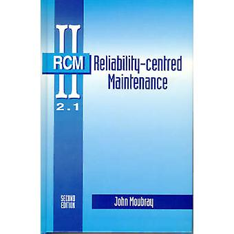 ReliabilityCentred Maintenance by Moubray & John