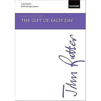 The gift of each day by By composer John Rutter