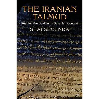 O Talmude iraniano - lendo o Bavli em seu contexto de Sasanian por Souto