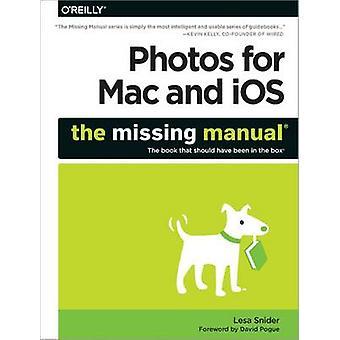 Kuvia Mac-ja iOS - The Missing Manual Lesa Snider - 978149191