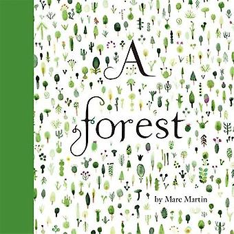 A Forest by Marc Martin - 9781783702084 Book