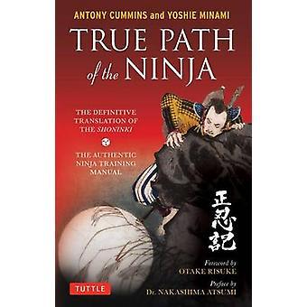 Sanna vägen av Ninja - den slutgiltiga översättningen av Shoninki av