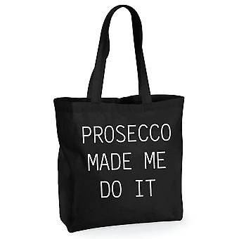 Prosecco Made Me Do It Black Cotton Shopping Bag