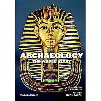 Arqueologia: Toda a história