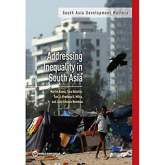 Addressing Inequality in South Asia (South Asia Development Matters)