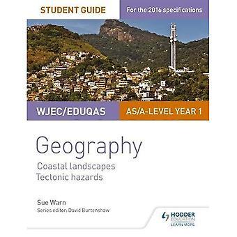 WJEC/Eduqas AS/A-nivå geografi Student Guide 2: kystlandskap; Tektoniske farer