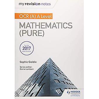 Meine Revision Notizen: OCR (A) A Level Mathematik (reine)