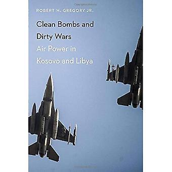 Reinigen Sie Bomben und schmutzige Kriege: Luftmacht im Kosovo und Libyen