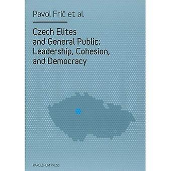 Tsjechische Elites en het grote publiek: leiderschap, samenhang en democratie