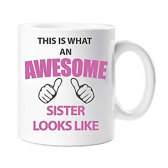 Dette er, hvad en Awesome søster ligner krus