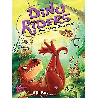 Hoe Hog-Tie een T-Rex (Dino Riders)