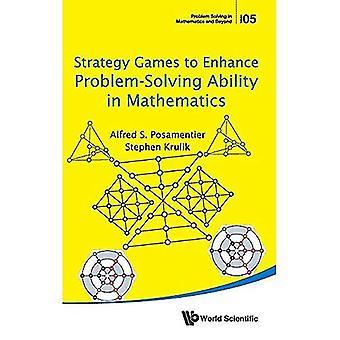 Strategispel att förbättra problemlösning förmåga i matematik (problemlösning i matematik och därefter)