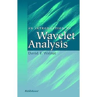 En introduktion til Wavelet analyse af valnød & David F.