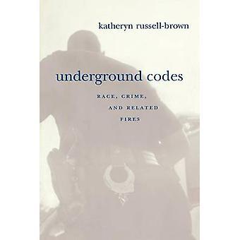 Underground Codes by Katheryn RussellBrown