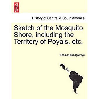 Bosquejo de la costa de Mosquito, incluyendo el territorio de Poyais etc. por Strangeways & Thomas