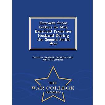 Auszüge aus Briefen an Frau Bamfield aus ihren Mann während der zweiten Seikh Krieg Krieg College Series von Bamfield & Daniel Bamfield & Albert H. Bam