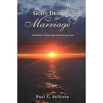 Gods Design for Marriage on Sullivan & Paul C.