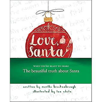 Love - Santa by Martha Brockenbrough - 9780545700306 Book