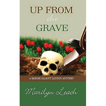 Up From the Grave by Marilyn Leach - 9781611162707 Book