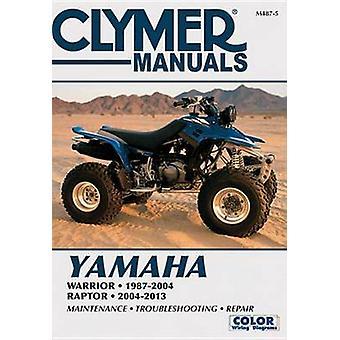Yamaha Warrior & Raptor ATV Clymer Manual - 9781620922194 Book