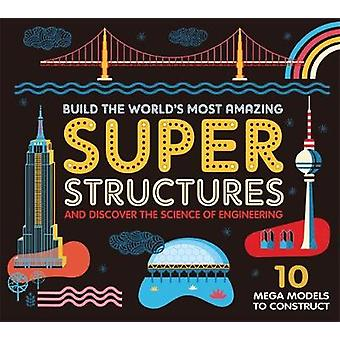 Super Structures by Ian Graham - 9781787410114 Book