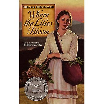 Where the Lilies Bloom by Vera Cleaver - Bill Cleaver - 9780881032918