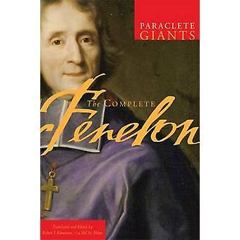 The Complete Fenelon by Robert E. Edmonson - 9781557256072 Book