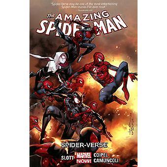 Amazing Spider-Man - Volume 3 - Spider-Verse by Olivier Coipel - Dan Sl