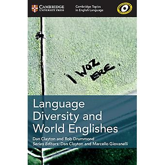 Language Diversity and World Englishes by Dan Clayton