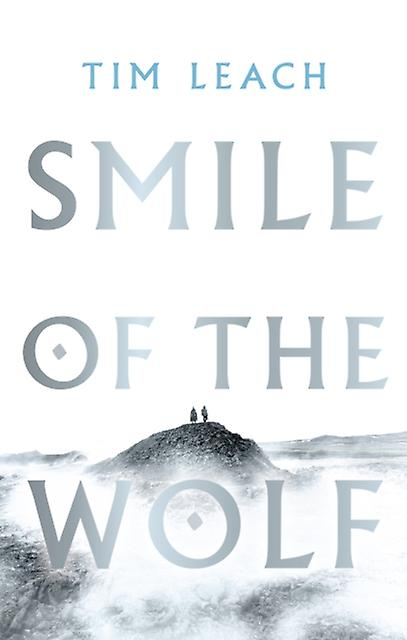 Smile of the Wolf by Tim Leach
