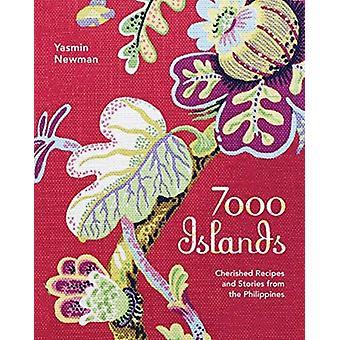 7000 eilanden gekoesterde recepten en verhalen uit de Filipijnen door Yasmin Newman