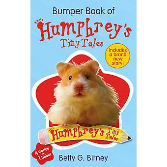 Bumper Book of Humphreys Tiny Tales 1 by Betty G Birney