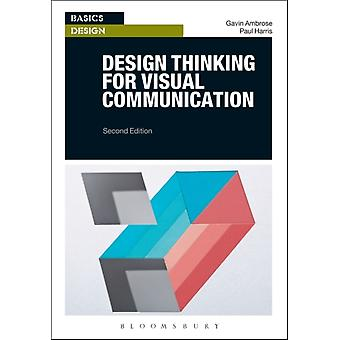 Design Thinking for Visual Communication by Gavin Ambrose