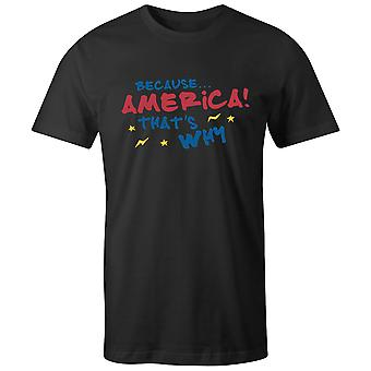 Boys Crew Neck Tee Short Sleeve Men's T Shirt- Because.. America! That's Why
