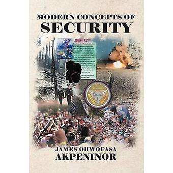 Modern Concepts of Security by Akpeninor & James Ohwofasa