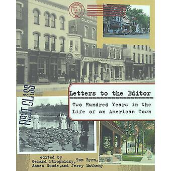 Letters to the Editor Two Hundred Years in the Life of an American Town by Stropnicky & Gerard