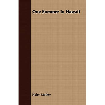 One Summer In Hawaii by Mather & Helen