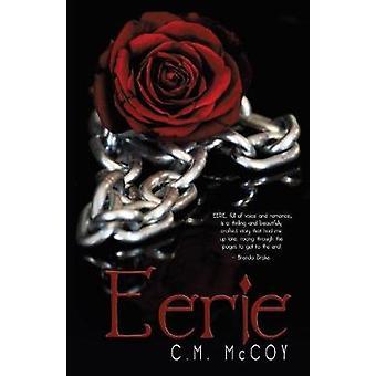 Eerie by McCoy & C.M.