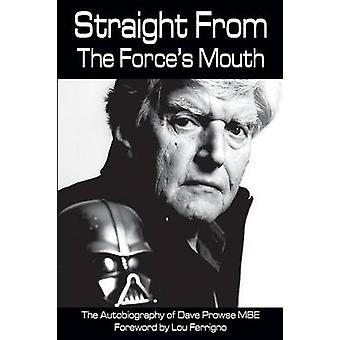 Straight From The Forces Mouth by Prowse & David