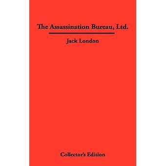The Assassination Bureau Ltd. by London & Jack