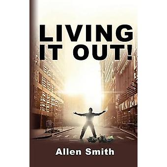 Living It Out by Smith & Allen