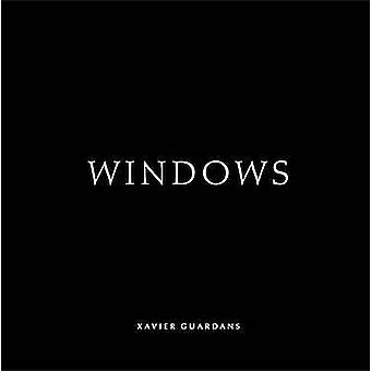 Windows by Xavier Guardans - 9788862083232 Book