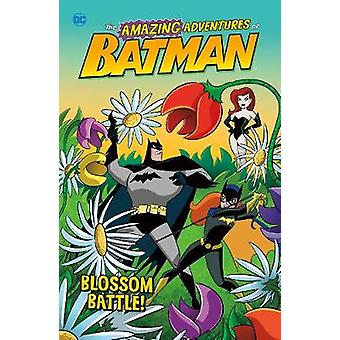 Blossom Battle! by Laurie S. Sutton - 9781474774529 Book