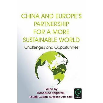 China and Europe's Partnership for a More Sustainable World - Challeng