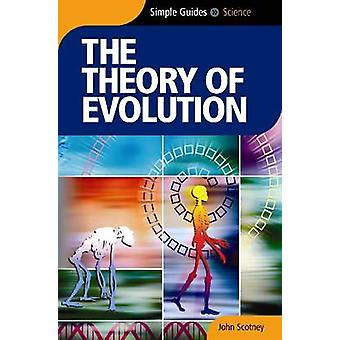 The Theory of Evolution by John Scotney - 9781857334951 Book