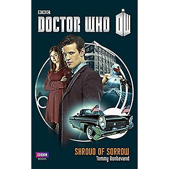 Doctor Who - Shroud of Sorrow by Tommy Donbavand - 9781785944529 Book