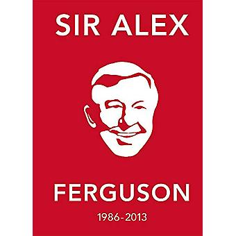 Alex Ferguson sitere bok - den beste Manager i hans egne ord b