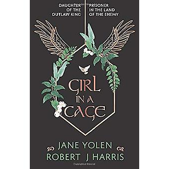 Girl in a Cage by Jane Yolen - 9781911279426 Book