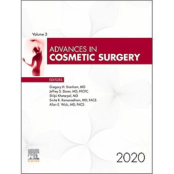 Advances in Cosmetic Surgery by Gregory H Branham
